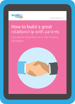 eGuide: how to build parent relationships